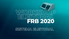 Workshop Eleitoral 2020 - Curso Sistema Eleitoral